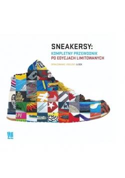 Sneakersy. Kompletny przewodnik po edycjach...