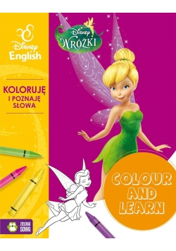 Colour and learn! - Wróżki. Koloruje.. Disney..