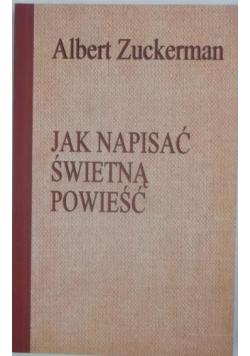 Jak napisać świetną powieść