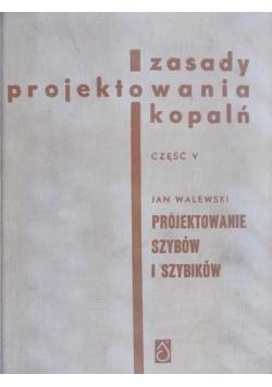 Zasady projektowania kopalń, cz. V