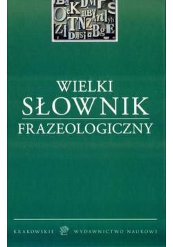 Wielki Słownik Frazeologiczny w.2016 KWN