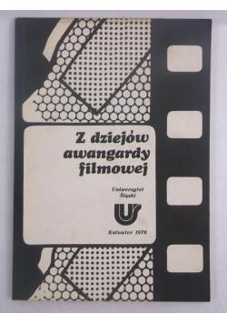 Z dziejów awangardy filmowej