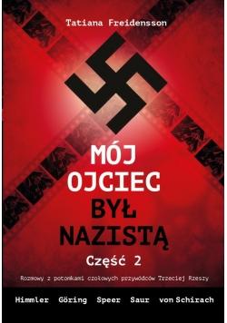Mój ojciec był nazistą - Część 2