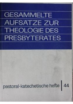 Gesammelte aufsatze zur theologie des presbyterates