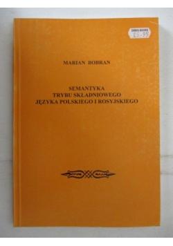 Semantyka trybu składniowego języka polskiego i rosyjskiego