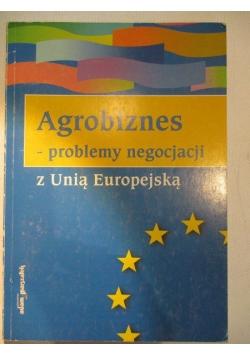 Agrobiznes-problemy negocjacji z Unią Europejską