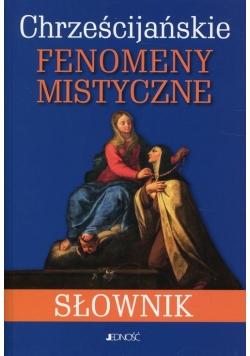 Chrześcijańskie fenomeny mistyczne Słownik