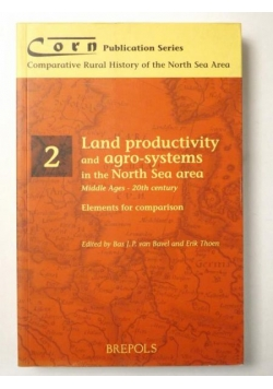 Land Productivity and Agro-Systems in the North Sea Area