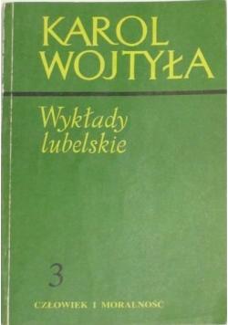 Wykłady lubelskie Karol Wojtyła, Tom III