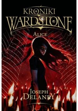 Kroniki Wardstone 12 Alice