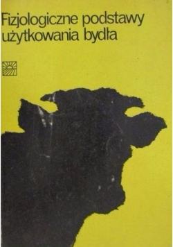 Fizjologiczne podstawy użytkowania bydła