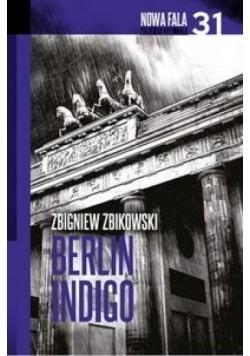 Nowa fala polskiego kryminału T.31 Berlin Indigo