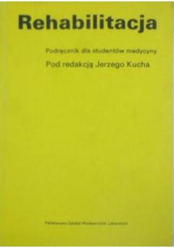 Rehabilitacja podręcznik dla studentów medycyny