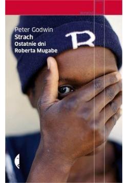 Strach. Ostatnie dni Roberta Mugabe
