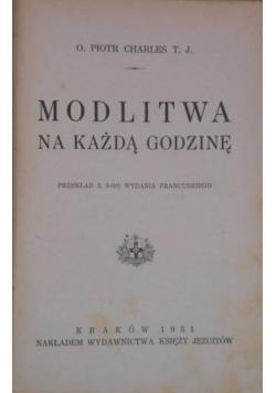 Modlitwa na każdą godzinę, 1931 r.