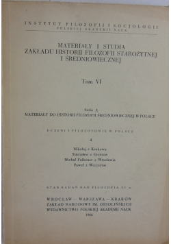 Materiały i studia zakładu historii filozofii starożytnej i średniowiecznej t:VI
