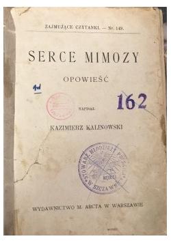 Serce mimozy, 1914