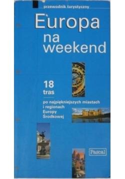 Europa na weekend. Przewodnik turystyczny