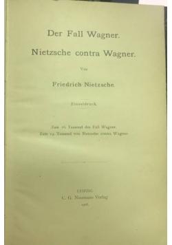 Der fall wagner Nietzsche contra Wagner, 1908 r.