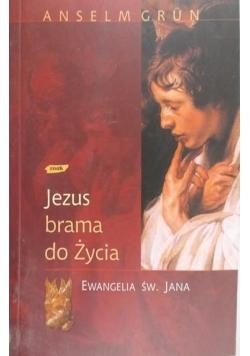 Jezus brama do życia