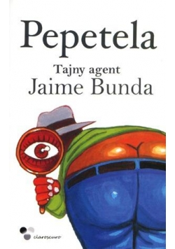 Tajny agent Jaime Bunda - Pepetela