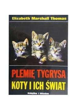 Plemię tygrysa. Koty i ich świat