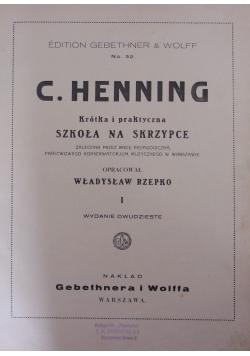 Krótka i praktyczna szkoła na skrzypce,1925r.