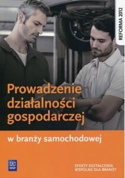 Prowadzenie działalności gospodarczej w branży samochodowej Podręcznik