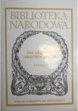 Idee programowe romantyków polskich. Antologia, BN