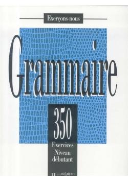 Grammaire 350 exercices-niveau debutant podręcznik