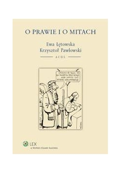 O prawie i o mitach