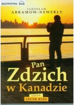 Pan Zdzich w Kanadzie audiobook