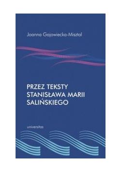 Przez teksty Stanisława Marii Salińskiego, Nowa