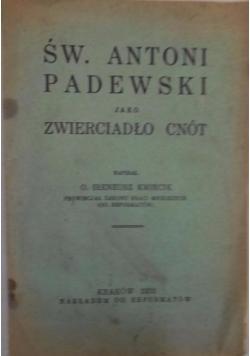 Św. Antoni Padewski jako zwierciadło cnót, 1931 r.