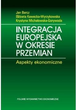 Integracja europejska w okresie przemian