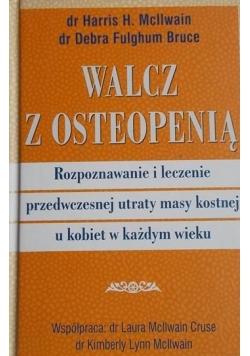 Walcz z osteopenią