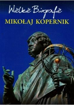 Mikołaj Kopernik Wielkie Biografie