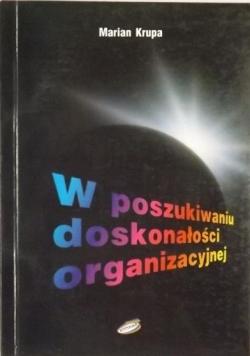 W poszukiwaniu doskonałości organizacyjnej