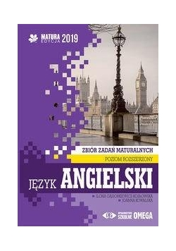 Matura 2019 J. angielski Zbiór zadań ZR OMEGA