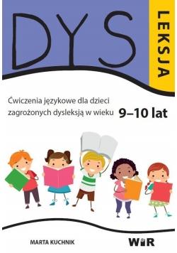 Dysleksja. Ćwiczenia językowe dla dzieci.. 9-10lat