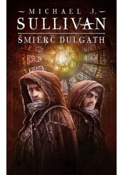 Kroniki Riyrii T.3 Śmierć Dulgath