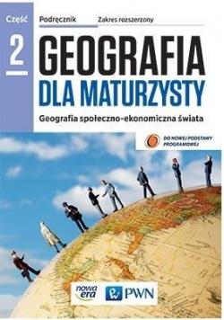 Geografia LO 2 Dla maturzysty Podr. ZR NE/PWN