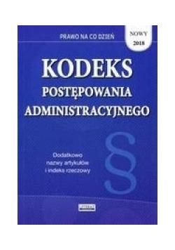 Kodeks postępowania administracyjnego nowy 2018