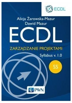 ECDL Moduł S5. Zarządzanie projekt. Syllabus v.1.0