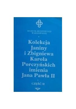 Kolekcja Janiny i Zbigniewa Karola Porczyńskich imienia Jana Pawła II