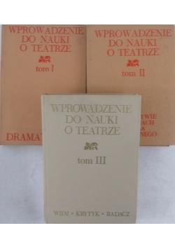 Wprowadzenie do nauki o teatrze tom I-III