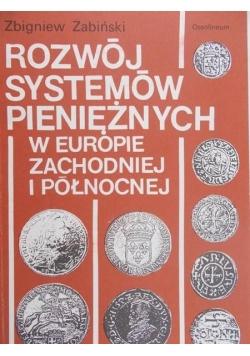 Rozwój systemów pieniężnych w Europie Zachodniej i Północnej