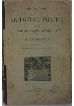 Aritmetica pratica ad uso del ginnaslo inferiore, 1902r