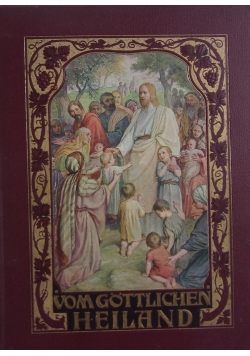 Vom Göttlichen Heiland ,1907