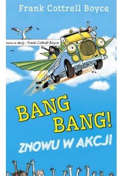 Bang Bang! Znowu w akcji TW